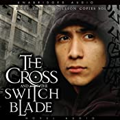 The Cross and the Switchblade | [David Wilkerson]