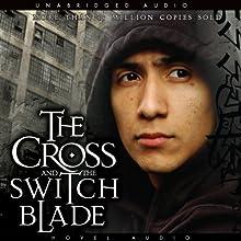 The Cross and the Switchblade | Livre audio Auteur(s) : David Wilkerson Narrateur(s) : Paul Michael