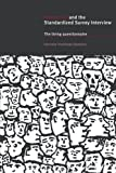 img - for Interaction and the Standardized Survey Interview: The Living Questionnaire by Hanneke Houtkoop-Steenstra (2000-08-28) book / textbook / text book