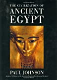 The Civilization Of Ancient Egypt (0060194340) by Paul Johnson