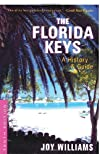The Florida Keys: A History & Guide Tenth Edition (Florida Keys)