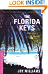 The Florida Keys: A History & Guide T...