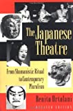 The Japanese Theatre (0691043337) by Ortolani, Benito