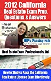 51swA2r50eL. SL160 2012 California Real Estate Exam Prep Questions and Answers How to Study and Pass the California Real Estate License Exam Effortlessly [LIMITED EDITION]