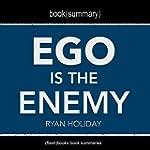 Book Summary: Ego Is the Enemy by Rya...