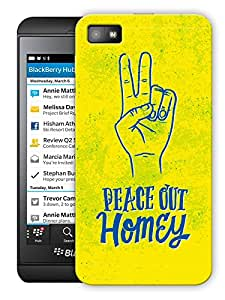 "Peace Out Homie Printed Designer Mobile Back Cover For ""Blackberry Z10"" By Humor Gang (3D, Matte Finish, Premium Quality, Protective Snap On Slim Hard Phone Case, Multi Color)"