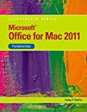 img - for Microsoft Office 2011 for Macintosh, Illustrated Fundamentals (Illustrated (Course Technology)) [Paperback] [2011] 2 Ed. Kelley Shaffer book / textbook / text book