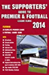 The Supporters' Guide to Premier & Fo...