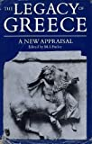 The Legacy of Greece: A New Appraisal (0198219156) by Finley, M.I.