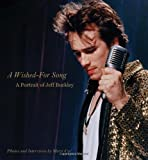 Wished for Song:  A Portrait of Jeff Buckley