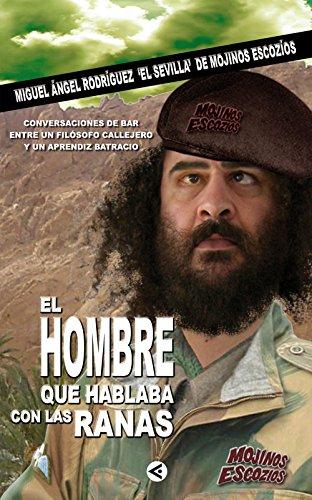 El Hombre Que Hablaba Con Las Ranas descarga pdf epub mobi fb2