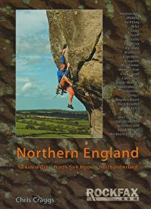 Northern England: Rock Climbing Guide