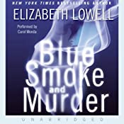 Blue Smoke and Murder | [Elizabeth Lowell]