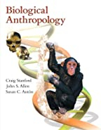 Biological Anthropology by Stanford