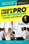 Present Like A Pro for Networkers: El...