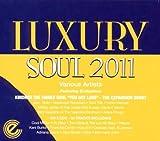 echange, troc Compilation - Luxury Soul 2011