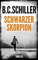 Schwarzer Skorpion - Thriller (German Edition)