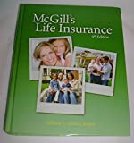 McGills Life Insurance, Ninth Edition