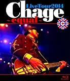 Chage Live Tour 2014 ~ equal ~ [Blu-ray]