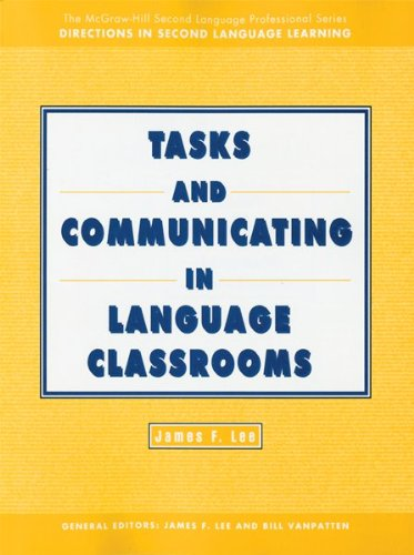 Tasks and Communicating in Language Classrooms