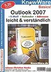 Outlook 2007 leicht & verst�ndlich