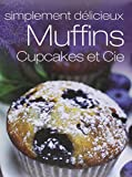 Muffins, Cupcakes et Cie