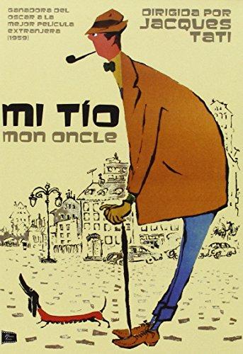Mon Oncle - Mi Tio - Jacques Tati