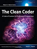 img - for The Clean Coder: A Code of Conduct for Professional Programmers (Robert C. Martin Series) by Robert C. Martin (2011-05-23) book / textbook / text book