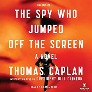 The Spy Who Jumped Off the Screen: A Novel | [Thomas Caplan]