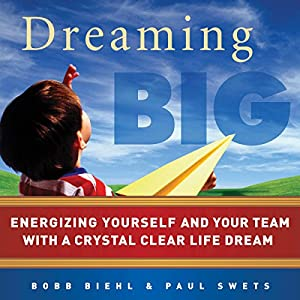 Dreaming Big Audiobook