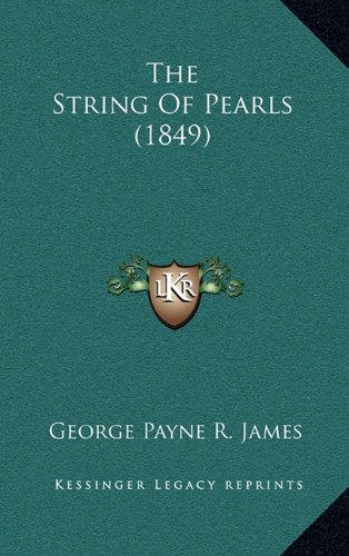 The String of Pearls (1849)