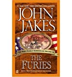 The Furies (Kent Family Chronicles) (0451212835) by John Jakes