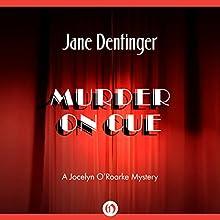 Murder on Cue (       UNABRIDGED) by Jane Dentinger Narrated by Jane Dentinger
