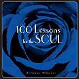 img - for 100 Lessons For The Soul book / textbook / text book