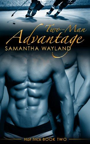 Samantha Wayland - Two Man Advantage (Hat Trick)