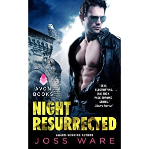 Night Resurrected by Joss Ware