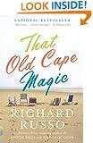 That Old Cape Magic: A Novel (Vintage Contemporaries)
