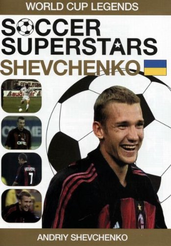 Soccer Superstars: World Cup Heroes - Andriy Shevchenko  [DVD]