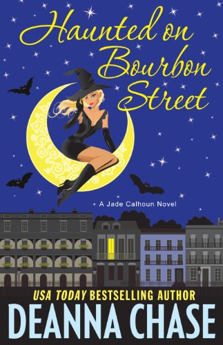 Haunted on Bourbon Street (Jade Calhoun Series, Book 1) (The Jade Calhoun Series)