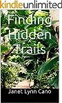 Finding Hidden Trails