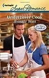 Undercover Cook (Harlequin Superromance)