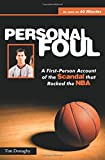 img - for Personal Foul: A First-Person Account of the Scandal that Rocked the NBA book / textbook / text book