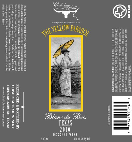 2010 Chisholm Trail Yellow Parasol Blanc Du Bois Dessert Wine 500 Ml