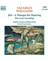 Vaughan Williams: Job / The Lark Ascendi