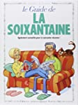 GUIDE EN BD (LE) T.25 : LA SOIXANTAINE