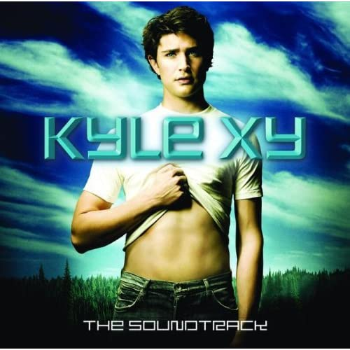 天赐 Kyle Xy Soundtrack 原声 [Official Released]