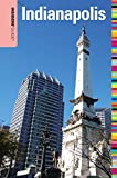 Insiders Guide® to Indianapolis (Insiders Guide Series)