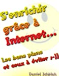 S'enrichir gr�ce � Internet