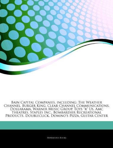 articles-on-bain-capital-companies-including-the-weather-channel-burger-king-clear-channel-communica