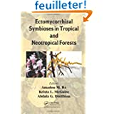 Ectomycorrhizal Symbioses in Tropical and Nrotropical Forests